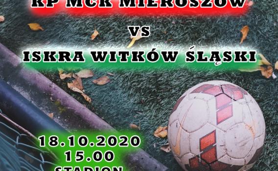 Zapraszamy na mecz ligowy z Iskra Witków Śląski! ⚽️