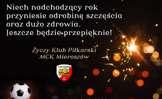 Klub Piłkarski MCK Mieroszów życzy na Nowy Rok!