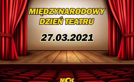 Międzynarodowy Dzień Teatru!