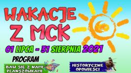 Zapraszamy na WAKACJE Z MCK!!