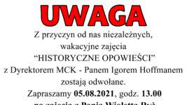 """Odwołane zajęcia historyczne w ramach akcji """"Wakacje z MCK"""""""