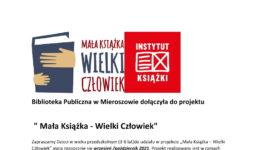 """Biblioteka Publiczna w Mieroszowie dołączyła do projektu """"Mała Książka – Wielki Człowiek"""""""