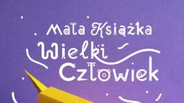 """Biblioteka zaprasza dzieci do udziału w akcji """"Mała książka – wielki człowiek"""""""